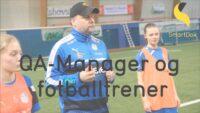 Fotballtrener og kvalitetssjef i SmartDok
